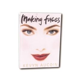 Kevyn Aucoin: Making Faces